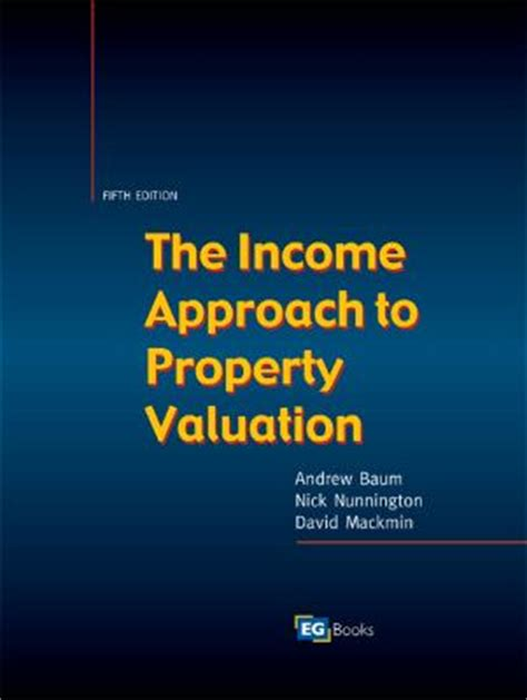 the income approach to property valuation books income approach to property valuation rent 9780728204645