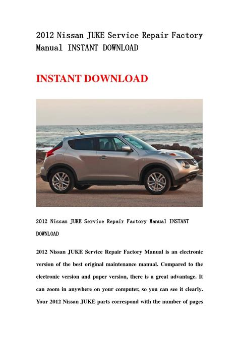 2012 nissan juke service repair factory manual instant download by jgfgsbehfnn issuu