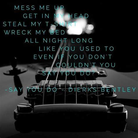 in my bed lyrics in my bed lyrics 25 best ideas about dierks bentley lyrics