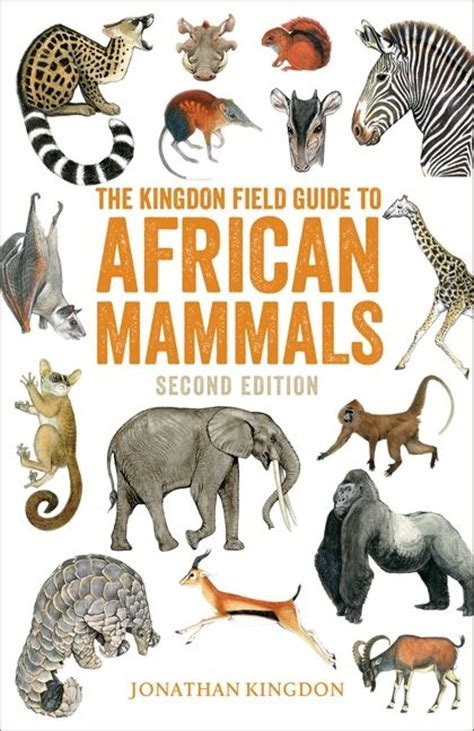 field guide to the larger mammals of africa field guides books the kingdon field guide to mammals second edition