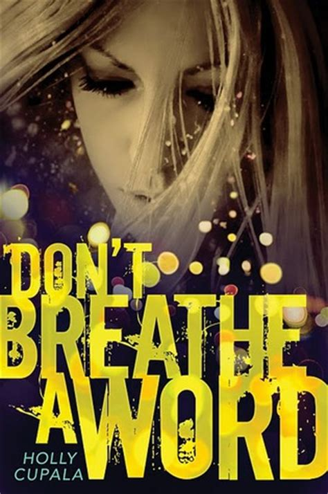 don t move don t breathe books don t breathe a word by cupala reviews discussion