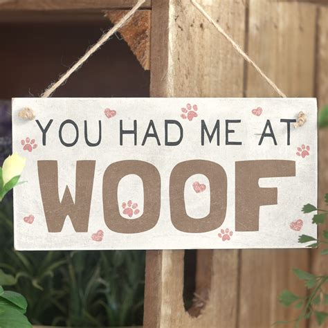 you had me at woof handmade shabby chic wooden sign