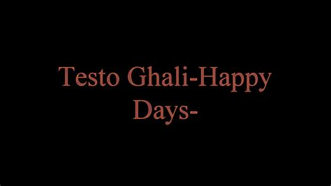happy days testo testo ghali happy days karaoke