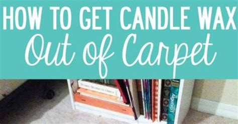 how to get wax out of a candle how to get candle wax out of carpet carpets the o jays