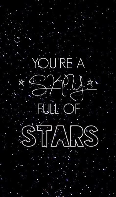 coldplay a sky full of stars lyrics a sky full of stars coldplay quotes pinterest