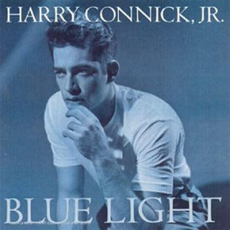 Light Harry by Blue Light Light Harry Connick Jr Official Site