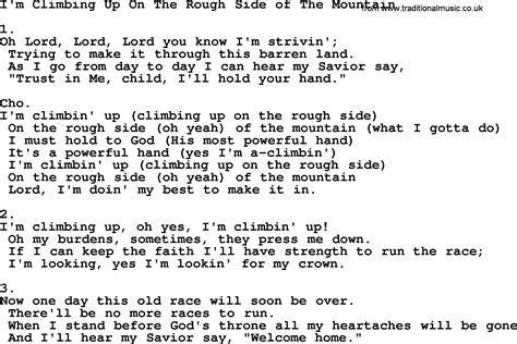 printable lyrics god on the mountain i m climbing up on the rough side of the mountain