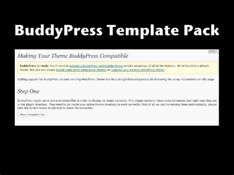 Improving Wordpress Theme Development Through Standardization Buddypress Template Pack