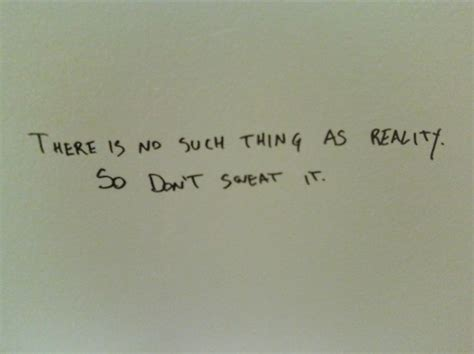 bathroom stall quotes bathroom stall graffiti inspirational quote reality
