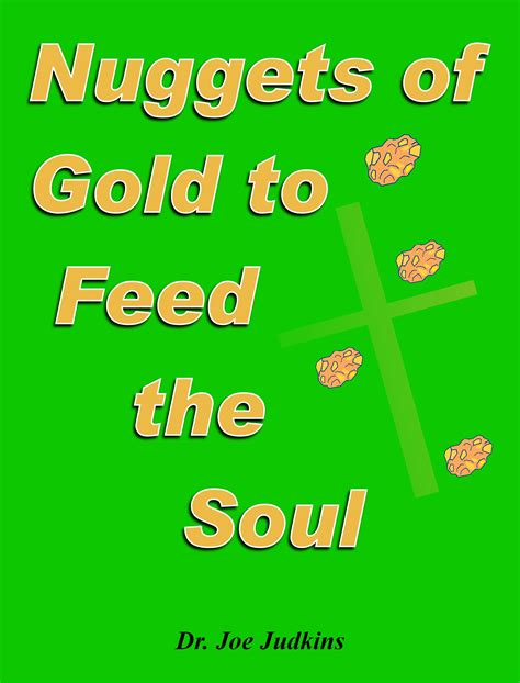 gold in the soul books nuggets of gold to feed the soul