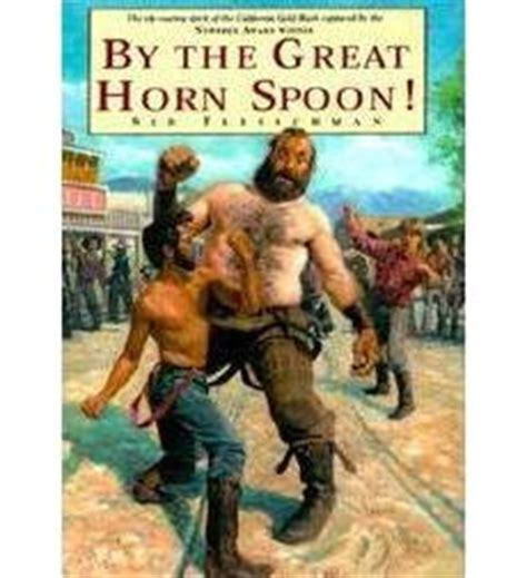 by the great horn spoon quiz questions by the great horn spoon by sid fleischman scholastic com
