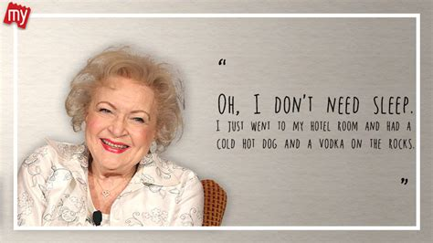 Betty White Birthday Quotes 7 Quotes That Prove How Badass Betty White Is Bookmyshow