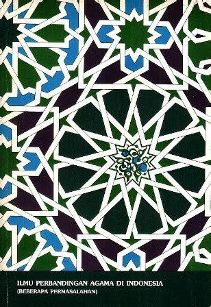Ilmu Agama ebook ilmu perbandingan agama di indonesia