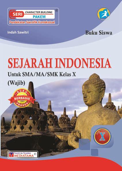 Buku Sejarah Jl 1 sejarah indonesia sma ma smk kelas x mediatama