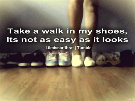 inspirational quotes about walking in my shoes quotesgram