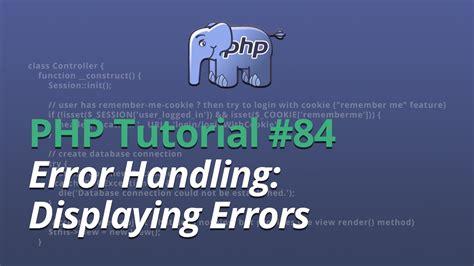 Php Tutorial Error Handling   php tutorial 84 error handling displaying errors