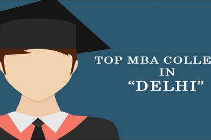 Mba In Tourism Management In Delhi by Top Colleges In Delhi For Mba Archives Pipl Delhi
