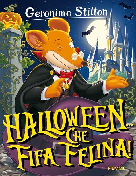 libro geronimo stilton 66 enigma halloween che fifa felina geronimo stilton libro piemme storie da ridere ibs