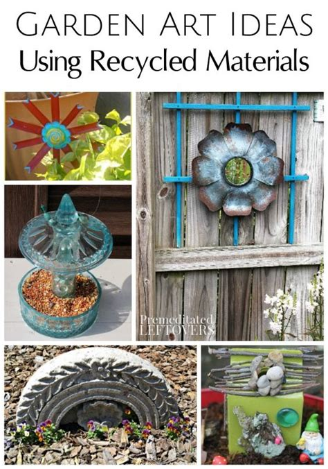crafts using recycled materials for garden ideas using recycled materials