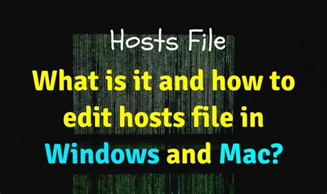 how to edit your macs hosts file and why you would want what is hosts file and how to edit it in windows and mac