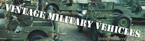old vehicle for sale vehicles for sale vintage military vehicles