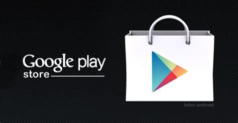 play store apk versi terbaru play store apk terbaru dan versi sebelumnya gratis kabarlangit