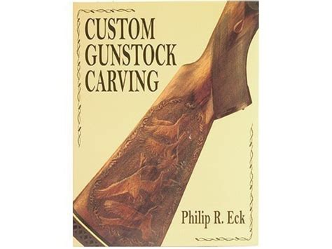 pattern stock midwayusa custom gunstock carving book by philip eck
