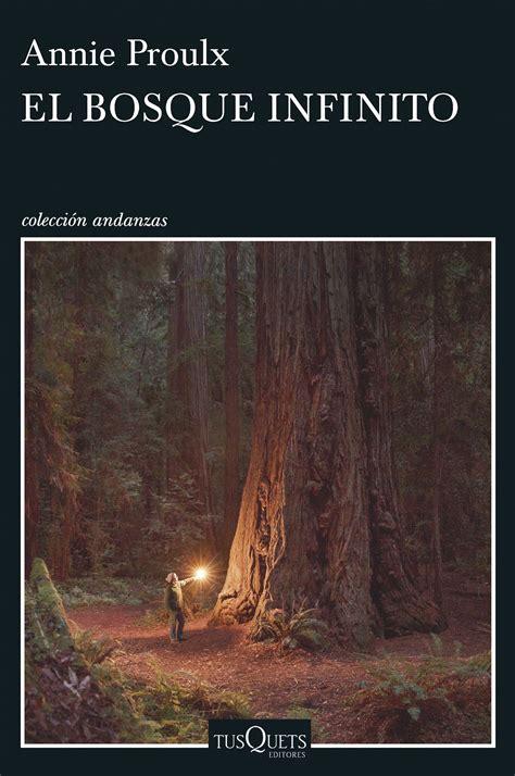 libro el bosque de morogoro el bosque infinito planeta de libros