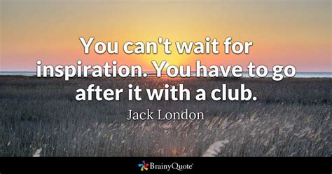 the adventure club actionable advice inspiration on what you can t wait for inspiration you to go after it