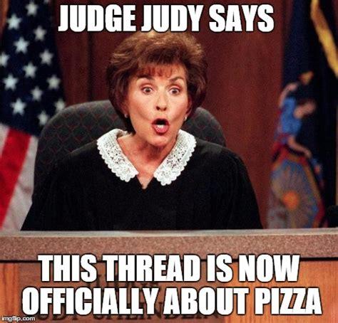 Judging Meme - judge judy imgflip