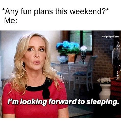 Funny Weekend Memes - 17 best single quotes humor on pinterest funny morning
