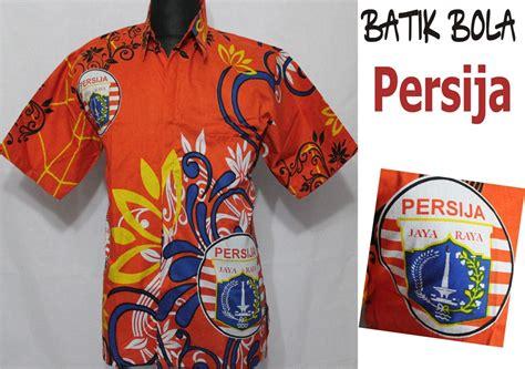 Baju Bola Persija Jual Batik Bola Persija Berkualitas Hubungi Ibu Shinta
