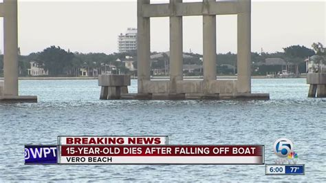 boating accident west palm beach 15 year old boy dies in boating accident in indian river