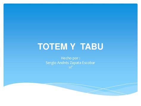 totem y tabu 1480093009 totem y tabu