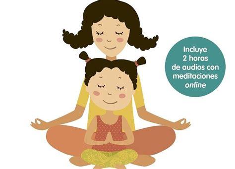 libro meditacin para nios en libro meditaci 243 n para ni 241 os