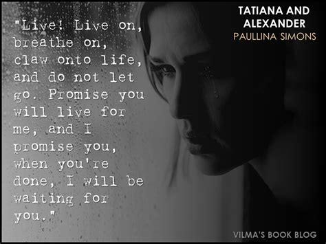 tatiana and the bronze horseman paullina simons quotes quotesgram