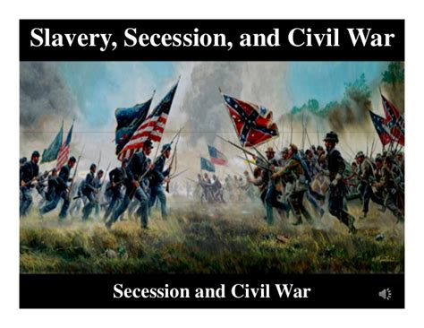 The War Of Secession s history secession and civil war