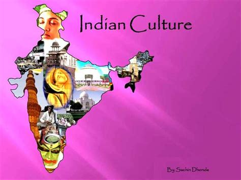 Ppt On Indian Culture Indian Culture Authorstream