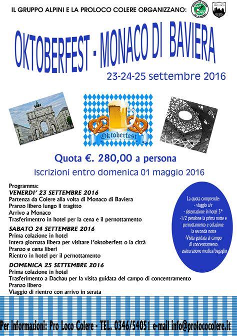 ufficio turistico monaco di baviera gita oktoberfest monaco di baviera pro loco colere