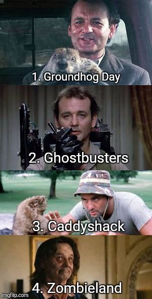 Bill Murray Groundhog Day Meme - bill murray vote for your favorite in the comments