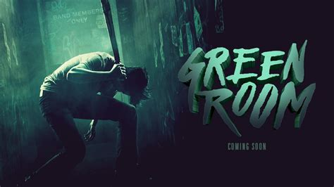 green room green room the best thriller in years movies films flix