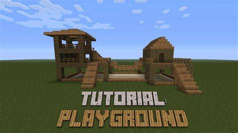 minecraft build tutorial how to minecraft how to build a playground tutorial minecraft theme