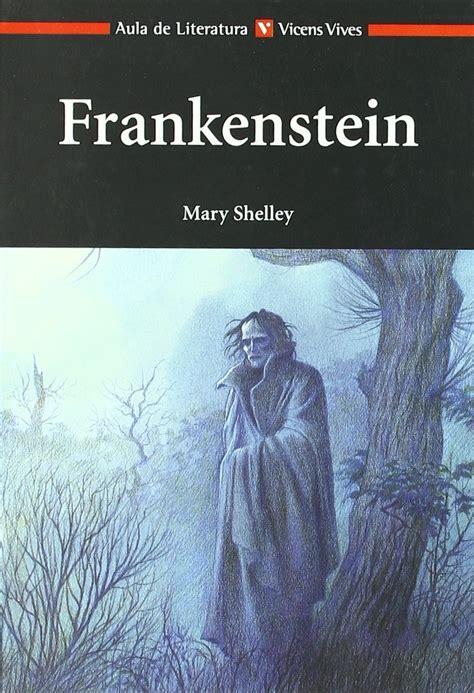 frankenstein mary shelley libro rese 241 a frankenstein de mary shelley tenebris