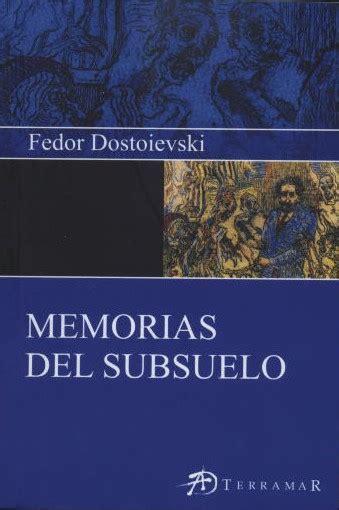 libro memorias del subsuelo memorias del subsuelo dostoievski epub pdf epub y pdf gratis