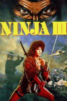 film ninja hot ninja iii the domination 1984 directed by sam