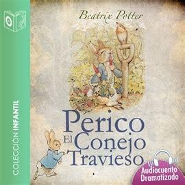 el cuento del travieso el cuento de perico el conejo travieso infantil juvenil los mejores audiolibros audioteka