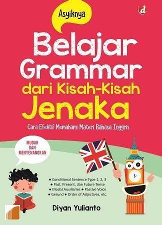 Buku Belajar Grammar buku asyiknya belajar grammar diyan yulianto mizanstore
