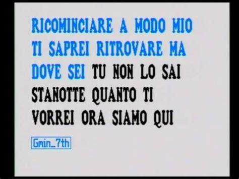 Fingere Gigi Finizio Testo by Quot A Modo Mio Quot Bellissima Canzone Di Gigi Finizio Versione
