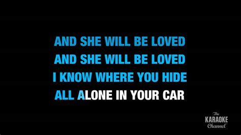 lyrics karaoke she will be loved in the style of quot maroon 5 quot karaoke