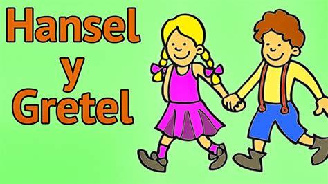 hansel y gretel cuentos infantiles cl 225 sicos para ni 241 os